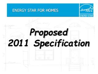 Proposed 2011 Specification