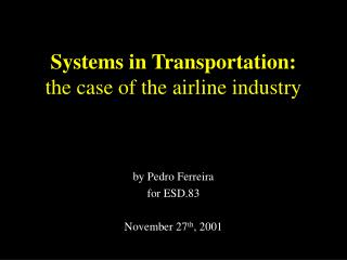 Systems in Transportation: the case of the airline industry
