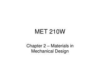 MET 210W