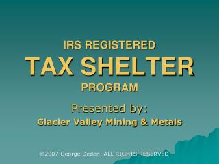 IRS REGISTERED TAX SHELTER PROGRAM