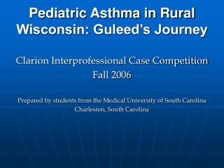 Pediatric Asthma in Rural Wisconsin: Guleed's Journey