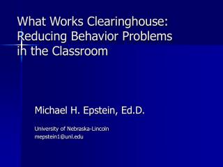 What Works Clearinghouse: Reducing Behavior Problems in the Classroom