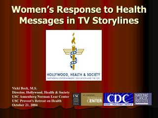 Women's Response to Health Messages in TV Storylines