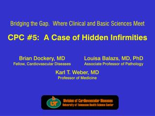 CPC #5:  A Case of Hidden Infirmities