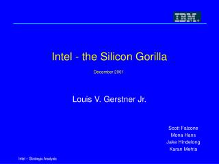 Intel - the Silicon Gorilla December 2001