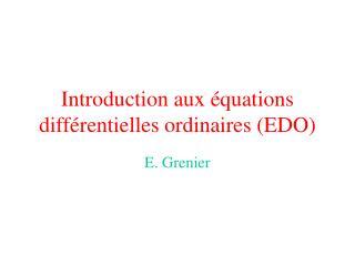 Introduction aux équations différentielles ordinaires (EDO)