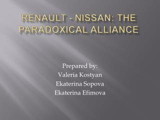 Renault - Nissan: The P aradoxical A lliance