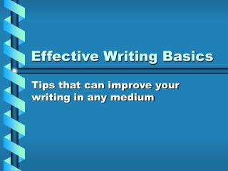 Effective Writing Basics