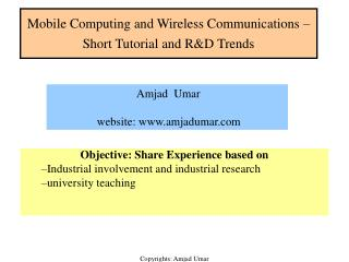 Mobile Computing and Wireless Communications – Short Tutorial and R&D Trends