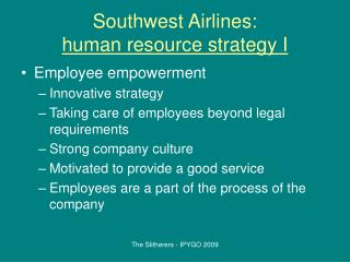 Southwest Airlines: human resource strategy I