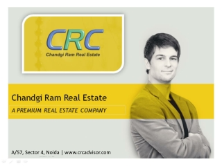 CRC Advisor | Chandgi Ram | Real Estate Noida | Real Estate