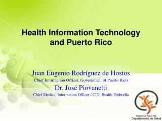 Health Information Technology and Puerto Rico