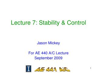 Lecture 7: Stability & Control