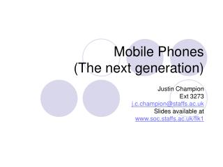 Mobile Phones (The next generation)