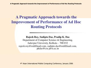 A Pragmatic Approach towards the Improvement of Performance of Ad Hoc Routing Protocols