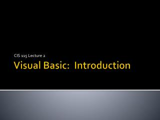 Visual Basic:  Introduction