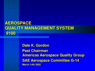AEROSPACE QUALITY MANAGEMENT SYSTEM  9100