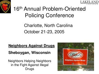 16 th  Annual Problem-Oriented Policing Conference