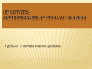 Hp Proliant Servers- Eoptionsonline