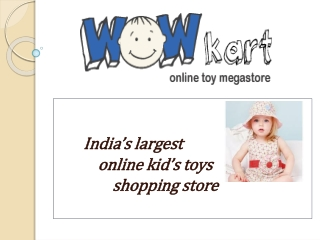 Baby Toy Stores- Wowkart