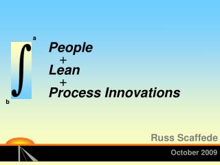 People + Lean + Process Innovations