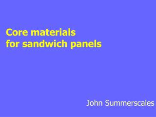 Core materials  for sandwich panels