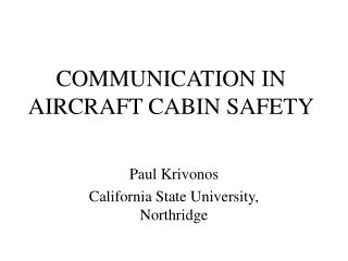 COMMUNICATION IN AIRCRAFT CABIN SAFETY