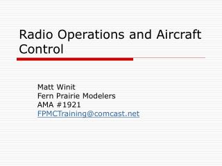 Radio Operations and Aircraft Control