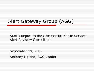 Alert Gateway Group AGG