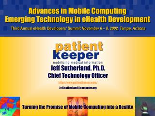 Advances in Mobile Computing Emerging Technology in eHealth Development Third Annual eHealth Developers' Summit  Novembe