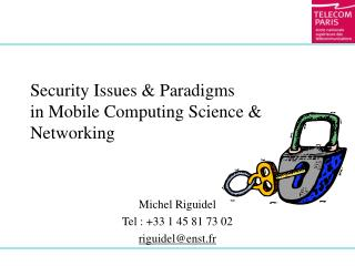Security Issues & Paradigms in Mobile Computing Science & Networking