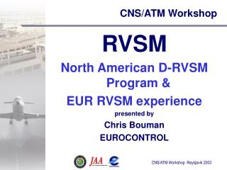 CNS/ATM Workshop