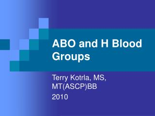 ABO and H Blood Groups