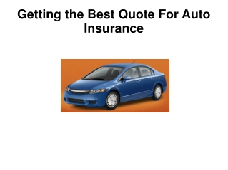Getting the Best Quote For Auto Insurance