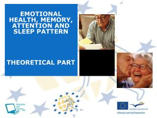 EMOTIONAL HEALTH, MEMORY, ATTENTION AND SLEEP PATTERN