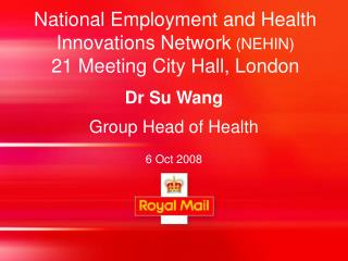 National Employment and Health Innovations Network (NEHIN) 21 Meeting City Hall, London