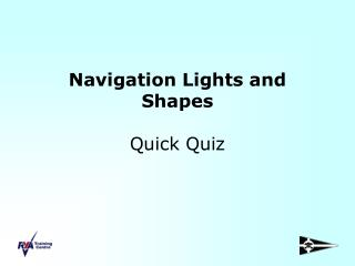 Navigation Lights and Shapes Quick Quiz