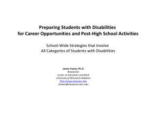Preparing Students with Disabilities  for Career Opportunities and Post-High School Activities School-Wide Strategies th