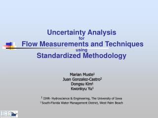 Uncertainty Analysis  for  Flow Measurements and Techniques using Standardized Methodology
