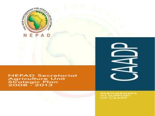 The NEPAD Secretariat Agriculture Unit