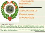 FEDERATION REGIONALE DES ASSOCIATIONS DE PIEGEURS n