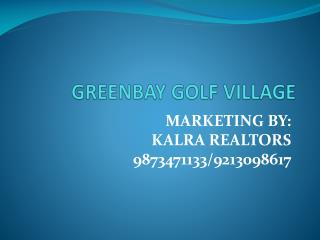 Greenbay Golf Village 987347133 Greenbay Golf Village Noida