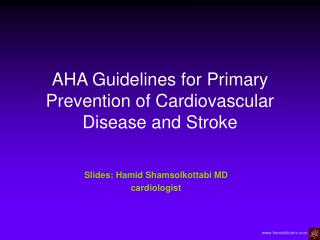 AHA Guidelines for Primary Prevention of Cardiovascular Disease and Stroke