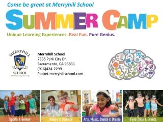 Merryhill School 7335 Park City Dr. Sacramento, CA 95831 (916)424-2299