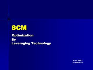 SCM Optimization By Leveraging Technology