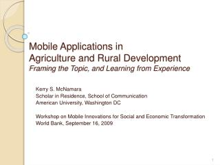 Mobile Applications in Agriculture and Rural Development Framing the Topic, and Learning from Experience