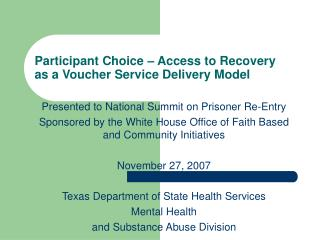 Participant Choice � Access to Recovery  as a Voucher Service Delivery Model