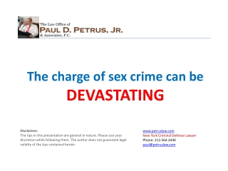 The charge of sex crime can be DEVASTATING