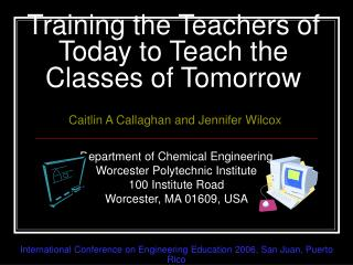 Training the Teachers of Today to Teach the Classes of Tomorrow