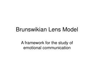 Brunswikian Lens Model